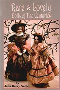 Download Rare & Lovely Dolls: Two Centuries of Beautiful Dolls fb2