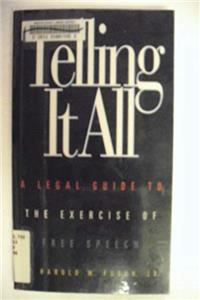 Download Telling It All: A Legal Guide to the Exercise of Free Speech fb2