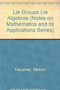 Download Lie Groups Lie Algebras (Notes on Mathematics and Its Applications Series) fb2