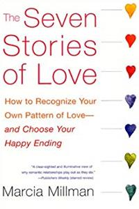 Download The Seven Stories of Love: How to Recognize Your Own Pattern of Love--and Choose Your Happy Ending fb2