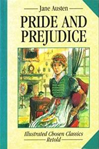 PRIDE AND PREJUDICE (CHOSEN CLASSICS)