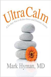 Download UltraCalm: A 6-Step Plan to Reduce Stress and Eliminate Anxiety fb2