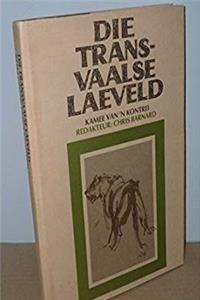 Download Die Transvaalse laeveld: Kamee van 'n kontrei (Afrikaans Edition) fb2