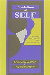 Download Revelations of Self: American Women in Autobiography fb2