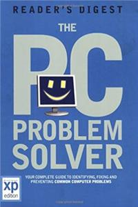 Download The PC Problem Solver: Your Complete Guide to Identifying, Fixing and Preventing Common Computer Problems fb2