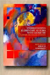 Download Understanding Elementary Algebra with Geometry: A Course for College Students fb2
