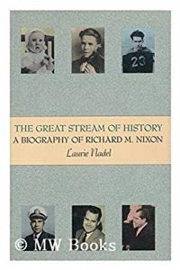 Download The Great Stream of History: A Biography of Richard M. Nixon fb2