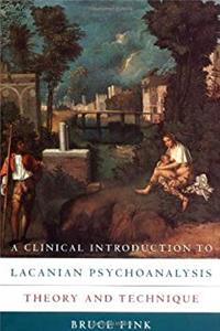 Download A Clinical Introduction to Lacanian Psychoanalysis: Theory and Technique fb2