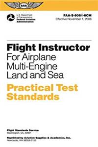 Download Flight Instructor Practical Test Standards for Airplane Multi-Engine: FAA-S-8081-6CM November 2006 (Practical Test Standards series) fb2