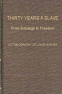 Download Thirty Years a Slave: From Bondage to Freedom fb2
