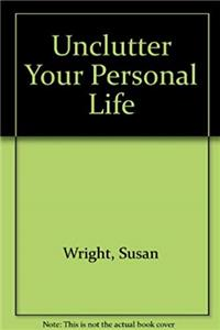 Download Unclutter Your Personal Life: A Learning Annex Book fb2