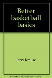 Download Better basketball basics: Before the Xs̕ and Os̕ fb2