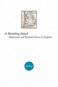 Download A Shrinking Island: Modernism and National Culture in England fb2