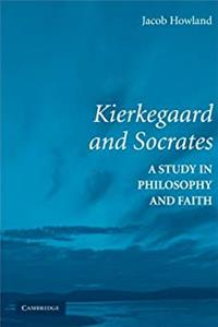Download Kierkegaard and Socrates: A Study in Philosophy and Faith fb2