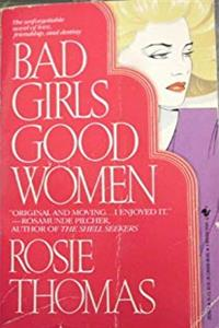 Download Bad Girls, Good Women fb2