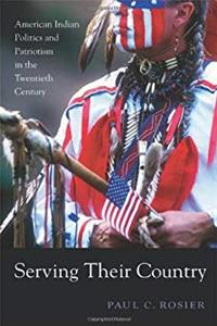 Download Serving Their Country: American Indian Politics and Patriotism in the Twentieth Century fb2