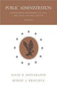 Download Public Administration: Understanding Management, Politics, and Law in the Public Sector fb2