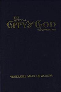 Download The Mystical City of God Vol 1 the Conception (Volume 1) fb2