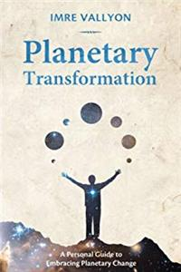 Download Planetary Transformation: A Personal Guide To Embracing Planetary Change fb2