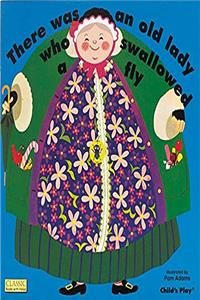 Download There Was an Old Lady Who Swallowed a Fly (Classic Books with Holes) fb2
