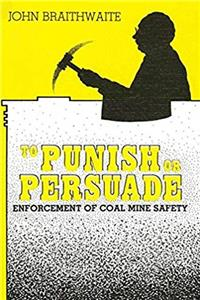 Download To Punish or Persuade: Enforcement of Coal Mine Safety fb2