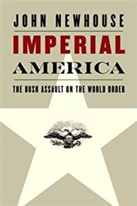 Download Imperial America: The Bush Assault on the World Order fb2