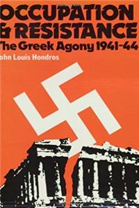 Download Occupation and Resistance: The Greek Agony 1941-44 fb2