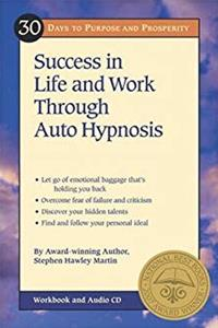 Download 30 Days to Purpose and Prosperity: Success in Life and Work through Auto Hypnosis fb2