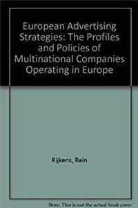 Download European Advertising Strategies: The Profiles and Policies of Multinational Companies Operating in Europe fb2