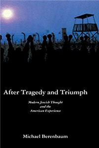 Download After Tragedy and Triumph: Essays in Modern Jewish Thought and the American Experience fb2