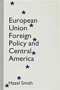 Download European Union Foreign Policy and Central America fb2