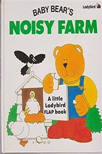 Download Baby Bear's Noisy Farm (A Little Ladybird flap book) fb2