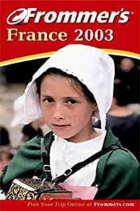 Download Frommer's France 2003 (Frommer's Complete Guides) fb2