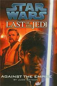 Download Against the Empire (Star Wars: Last of the Jedi (Pb)) fb2