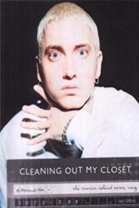 Download Eminem: Cleaning Out My Closet - The Stories Behind Every Song fb2
