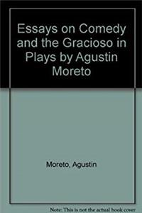 Download Essays on Comedy and the Gracioso in Plays by Agustin Moreto fb2