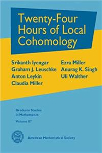 Download Twenty-Four Hours of Local Cohomology (Graduate Studies in Mathematics) fb2