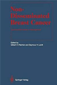 Download Non-Disseminated Breast Cancer: Controversial Issues in Management (Medical Radiology) fb2
