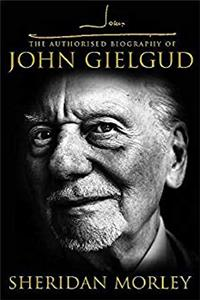 Download John G: The Authorized Biography of John Gielgud fb2
