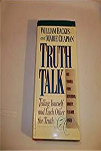 Download Truth Talk: Telling Yourself and Each Other the Truth fb2