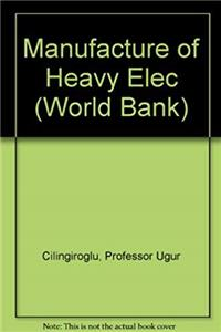 Download Manufacture of Heavy Elec (World Bank) fb2