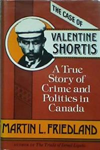 Download The Case of Valentine Shortis: A True Story of Crime and Politics in Canada fb2