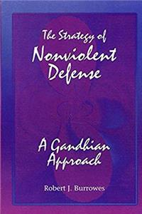 Download The Strategy of Nonviolent Defense: A Gandhian Approach fb2