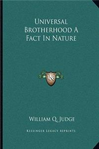 Download Universal Brotherhood A Fact In Nature fb2