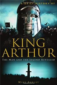 Download King Arthur: The Man and the Legend Revealed fb2