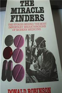 Download Miracle Finders: Stories Behind the Most Important Breakthroughs of Modern Medicine fb2