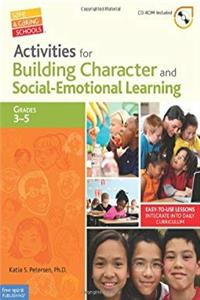 Download Activities for Building Character and Social-Emotional Learning Grades 3–5 (Safe & Caring Schools) fb2