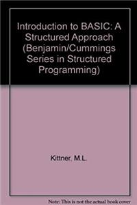 Download Basic: A Structured Approach (Benjamin/Cummings Series in Structured Programming) fb2