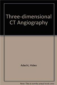 Download Three-Dimensional CT Angiography fb2