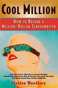 Download Cool Million: How to Become a Million-Dollar Screenwriter fb2